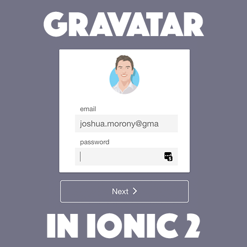 Automatic Profile Pictures with Gravatar in Ionic 2