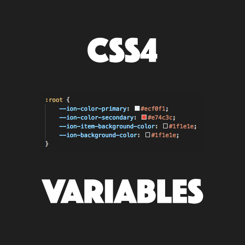 A Primer on CSS 4 Variables for Ionic 4