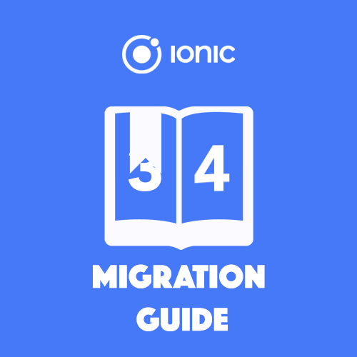 The Ionic 4 Migration Survival Guide