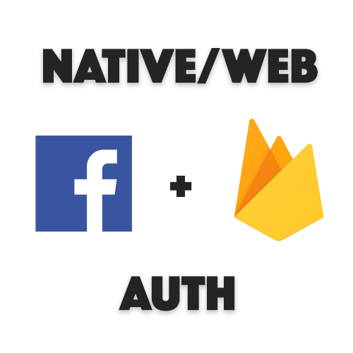 Native/Web Facebook Authentication with Firebase in Ionic
