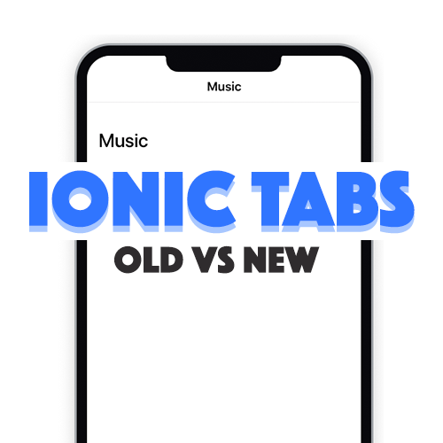 Migrating to the Upgraded Ionic Tabs Components