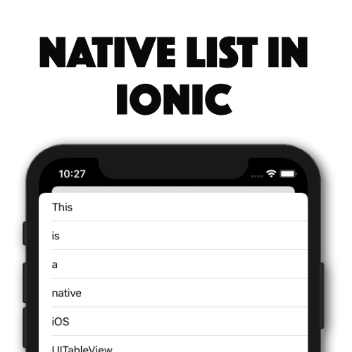 Displaying a Native List in Ionic