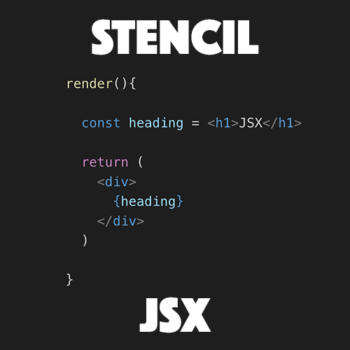Understanding JSX for StencilJS Applications